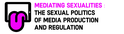 Mediating Sexualities
