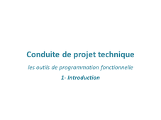 1 Outils de programmation fonctionnelle : Introduction