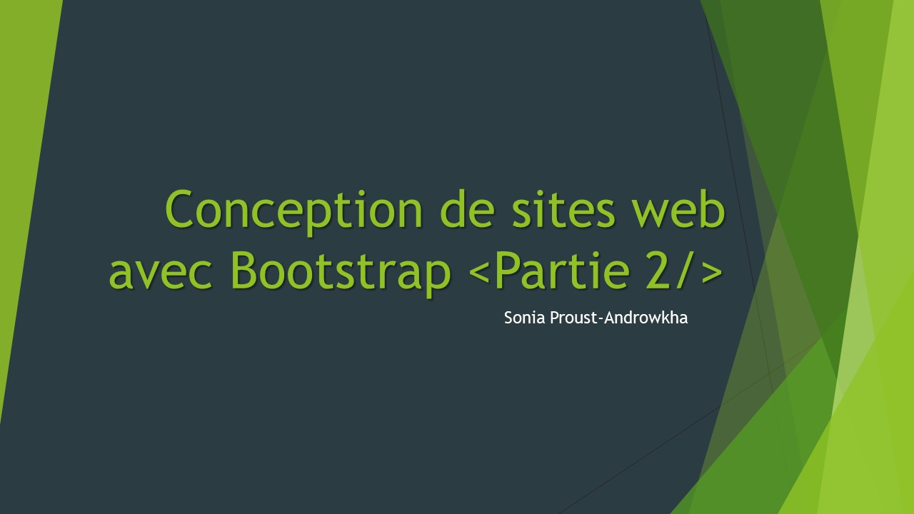 Conception de sites web avec Bootstrap <Partie 2/>