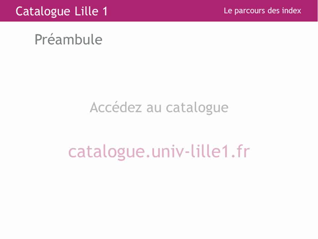 Le catalogue du SCD : les index